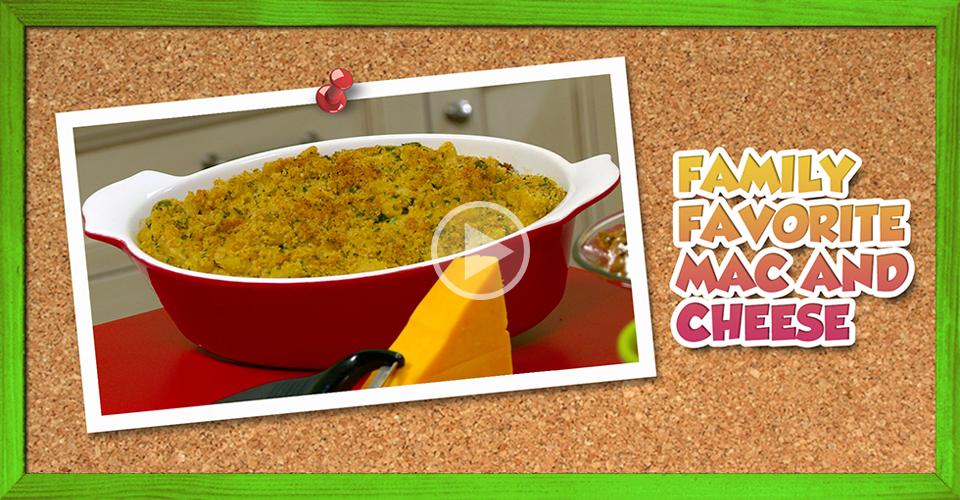 Family Favorite Mac and Cheese