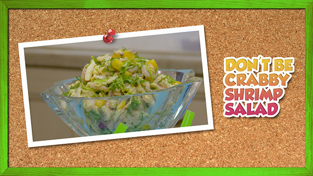 Don't Be Crabby Shrimp Salad