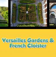 Twice as Good - Versailles Gardens & French Cloister