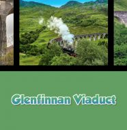 A Taste of Scotland: Beyond the Kitchen - Glenfinnan Viaduct