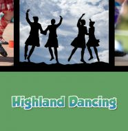 A Taste of Scotland: Beyond the Kitchen - Highland Dancing