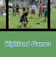 A Taste of Scotland: Beyond the Kitchen - Highland Games