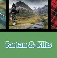 A Taste of Scotland: Beyond the Kitchen - Tartan & Kilts